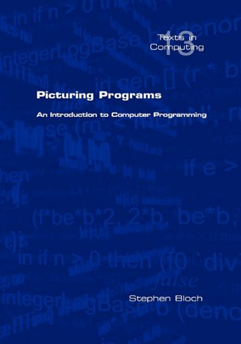 Picturing Programs: an Introduction to Computer Programming