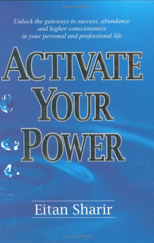 Book: Activate Your Power by Eitan Sharir