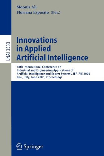 Innovations in Applied Artificial Intelligence: 18th International Conference on Industrial and Engineering Applications of Artificial Intelligence and Expert Systems, IEA/AIE 2005, Bari, Italy, June 22-24, 2005, Proceedings