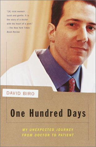 One Hundred Days: My Unexpected Journey from Doctor to Patient (Vintage)