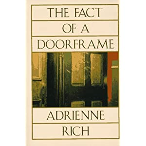 The Fact of a Doorframe: Poems Selected and New 1950-1984