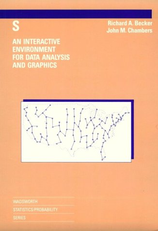 S: An Interactive Environment for Data Analysis and Graphics (His Competencies for Teaching; V. 3)