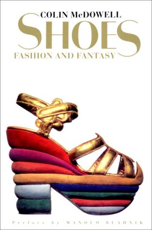 Shoes: Fashion and Fantasy