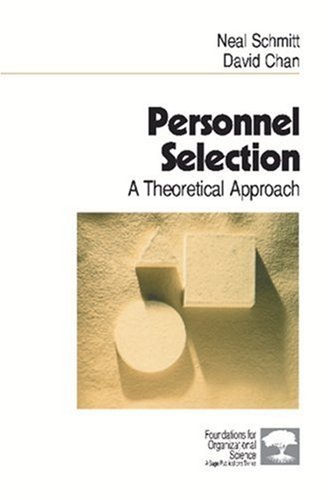 Personnel Selection: A Theoretical Approach (Foundations...