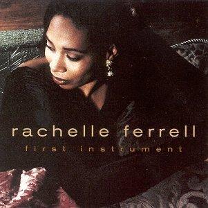 Rachelle Ferrell - First Instrument - Zortam Music