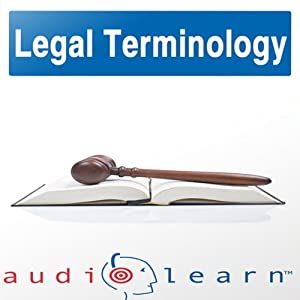 Legal Terminology: Top 500 Legal Terminology Words You Must Know! | [AudioLearn Editors]
