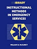 img - for Brady Instructional Methods in Emergency Services book / textbook / text book