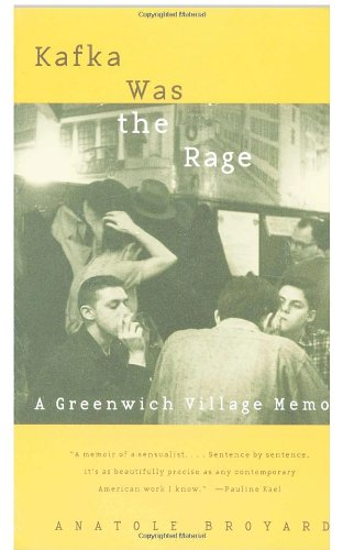Kafka Was the Rage: A Greenwich Village Memoir
