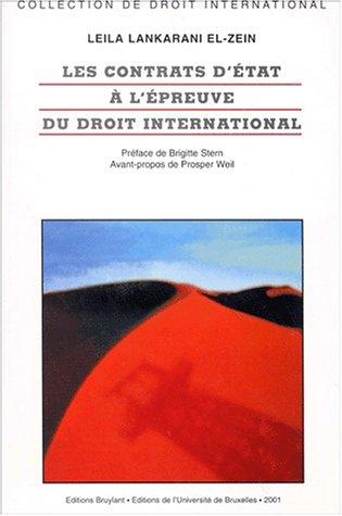 Contrats d'etat a l'epreuve du droit int (French Edition) Lankaran