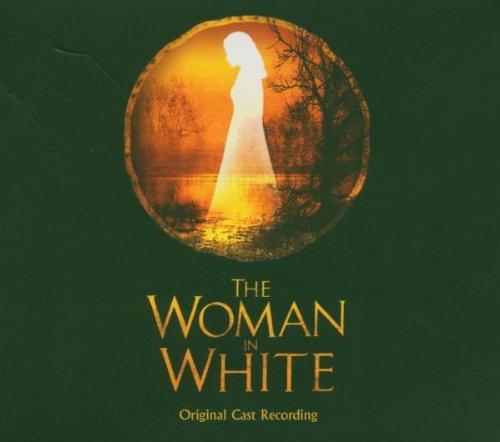 The Woman in White (2004 Original London Cast)