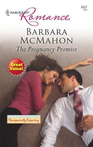 The Pregnancy Promise (Harlequin Romance), Barbara McMahon