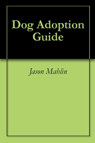 Dog Adoption Guide