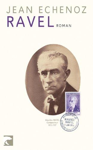 Jean Echenoz - Ravel