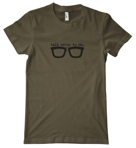 Talk Nerdy To Me T-Shirt, Army,