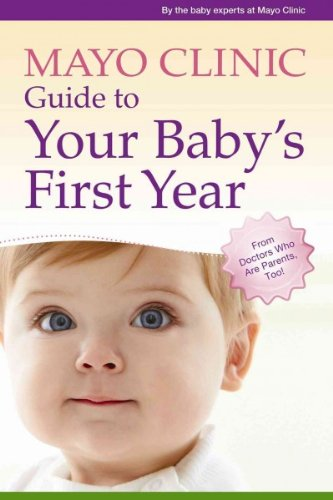 mayo-clinic-guide-to-your-babys-first-year