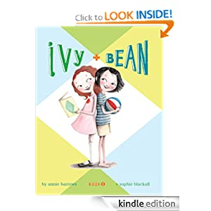 Ivy and Bean 1: Bk. 1
