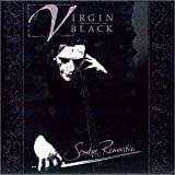 Sombre Romantic by Virgin Black (2002) Audio CD