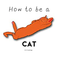 How To Be A Cat by D.K Turnbridge ebook deal
