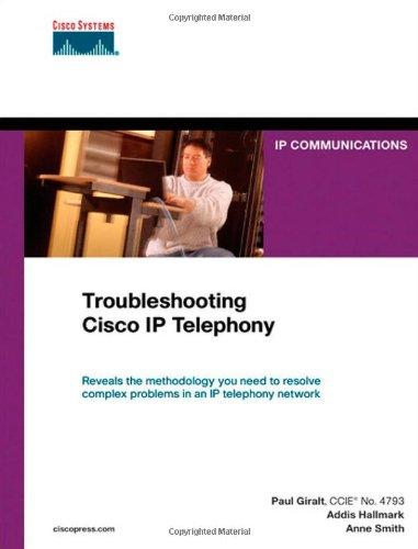 Troubleshooting Cisco IP Telephony (paperback)