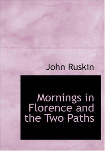 Morgens in Florenz und die beiden Pfade