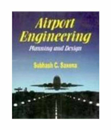 Airport Engineering Planning And Design 0 By S C Saxena