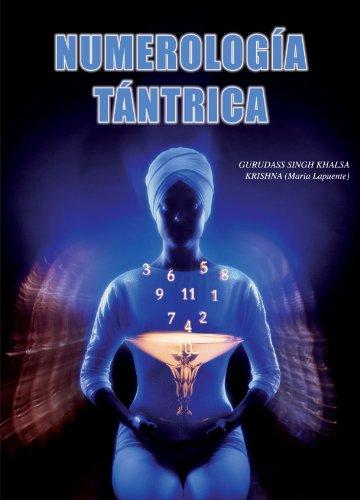 Numerologia Tantrica  [Lapuente, Maria] (Tapa Blanda)