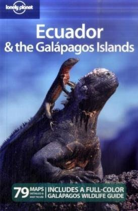 Lonely Planet Ecuador & the Galapagos Islands (Country Travel Guide)
