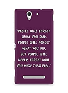 AMEZ people will forget what you said did Back Cover For Sony Xperia C3 D2502