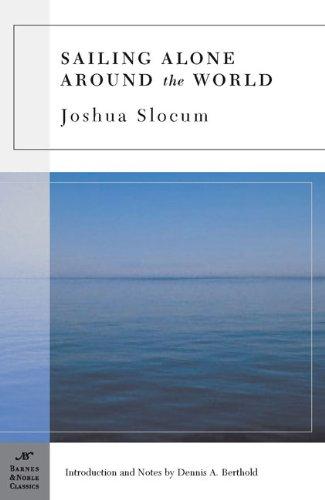 Sailing Alone Around the World (Barnes & Noble classics)