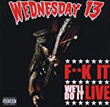 F**K It, Well Do It Live (W/Dvd)
