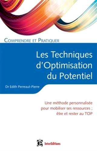 Comprendre et pratiquer les Techniques d'Optimisation du Potentiel