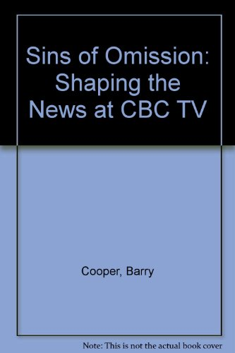 Sale alerts for University Of Toronto Press Sins of Omission Shaping News at CBC TV - Covvet