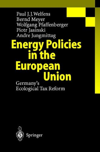 Energy Policies in the European Union: Germany's Ecological Tax Reform