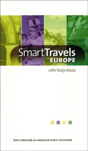 Smart Travels Europe Europe for Fun/Music Lover's Europe/Four Great Cities II with Rudy Maxa