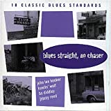 Various Artists Blues Straight No Chaser