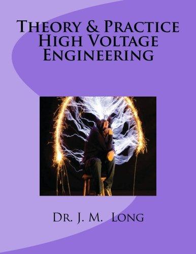Theory & Pratice High Voltage Engineering