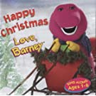 Happy Christmas - Love, Barney