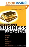 Persuasive Business Proposals: Writing to Win More Customers, Clients and Contracts