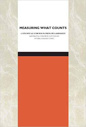 Measuring What Counts: A Conceptual Guide for Mathematics Assessment written by Mathematical Sciences Education Board
