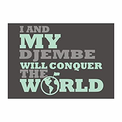 Teeburon I and my Djembe will conquer the world Pack of 4 Decal