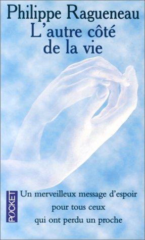 L' autre côté de la vie, dialogues avec l'invisible