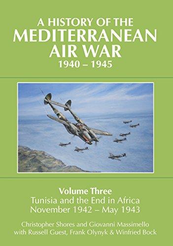 A History of the Mediterranean Air War, 1940-1945: