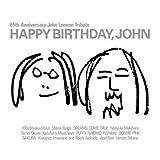 HAPPY BIRTHDAY,JOHN