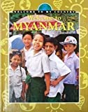 img - for Welcome to Myanmar (Welcome to My Country) by Dora Yip (2001-01-01) book / textbook / text book