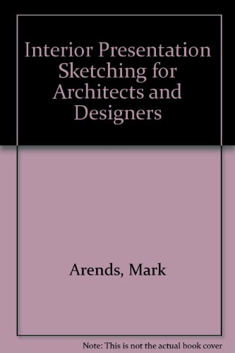 Interior Presentation Sketching for Architects and Designers