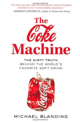 The Coke Machine: The Dirty Truth Behind the World's...
