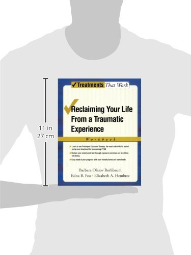 Reclaiming Your Life from a Traumatic Experience: Workbook (Treatments That Work)