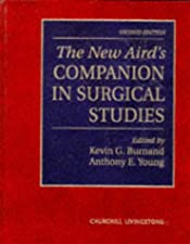The New Aird s Companion in Surgical Studies by Kevin G Burnand