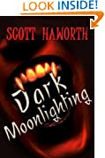 Dark Moonlighting (Volume 1)