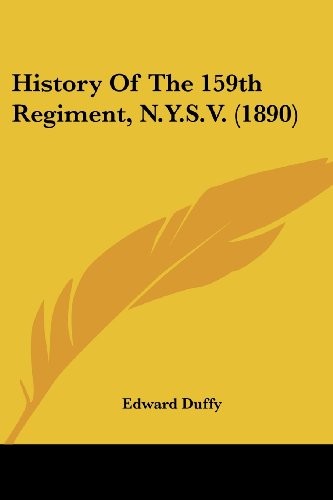 History of the 159th Regiment, N.Y.S.V. (1890)